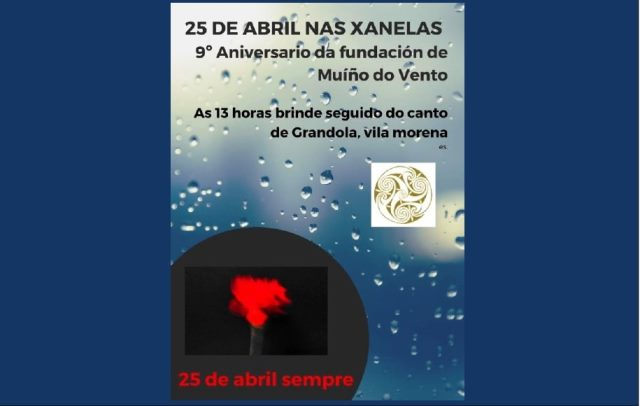 25 DE ABRIL NAS XANELAS: IX ANIVERSARIO DA FUNDACIÓN DE MUÍÑO DO VENTO